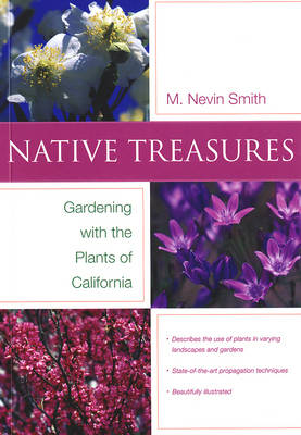 Native Treasures: Gardening With the Plants of California