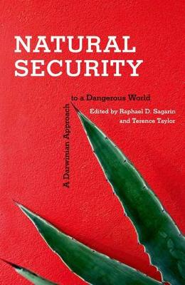 Natural Security: A Darwinian Approach to a Dangerous World