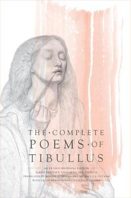 The Complete Poems of Tibullus: An En Face Bilingual Edition