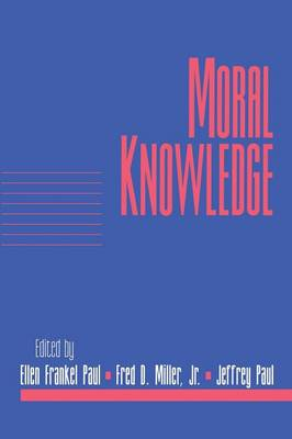 Moral Knowledge: Volume 18, Part 2
