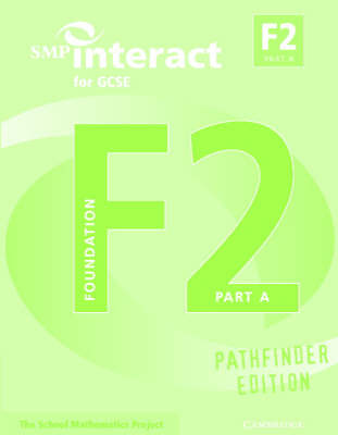 SMP Interact for GCSE Book F2 Part A Pathfinder Edition