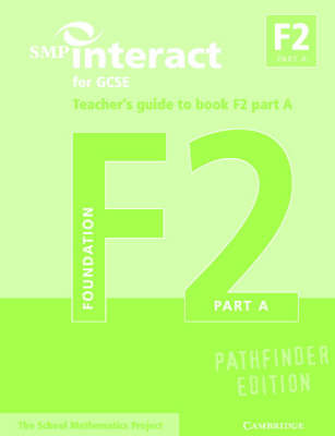 SMP Interact for GCSE Teacher's Guide to Book F2 Part A Pathfinder Edition