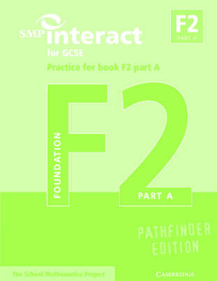 SMP Interact for GCSE Practice for Book F2 Part A Pathfinder Edition
