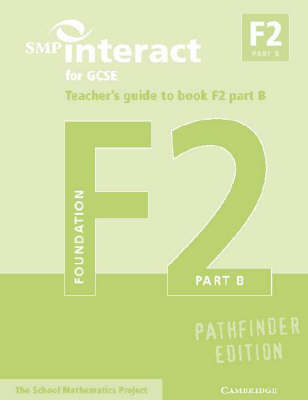 SMP Interact for GCSE Teacher's Guide to Book F2 Part B Pathfinder Edition