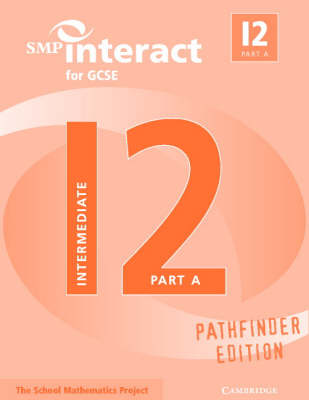 SMP Interact for GCSE Book I2 Part A Pathfinder Edition