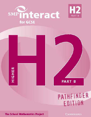 SMP Interact for GCSE Book H2 Part B Pathfinder Edition