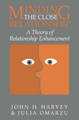 Minding the Close Relationship: A Theory of Relationship Enhancement