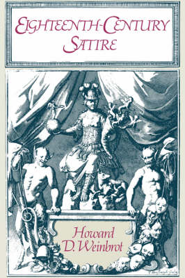 Eighteenth-Century Satire: Essays on Text and Context from Dryden to Peter Pindar