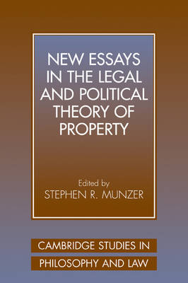 New Essays in the Legal and Political Theory of Property