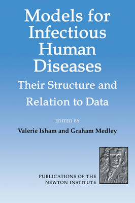 Models for Infectious Human Diseases: Their Structure and Relation to Data