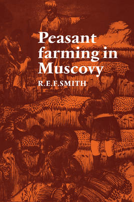 Peasant Farming in Muscovy