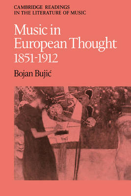 Music in European Thought 1851-1912
