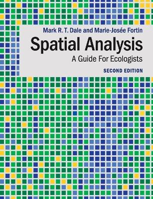 Spatial Analysis: A Guide For Ecologists
