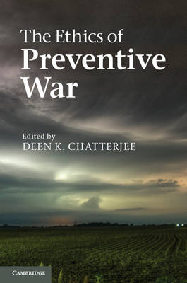 The Ethics of Preventive War