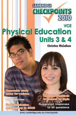 Cambridge Checkpoints VCE Physical Education Units 3&4 2010: 2010: Units 3 and 4
