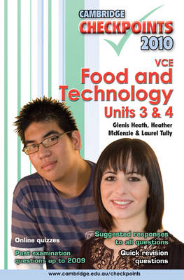 Cambridge Checkpoints VCE Food and Technology Units 3 and 4 2010