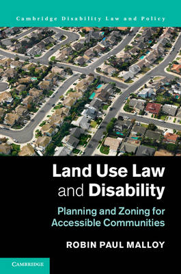 Land Use Law and Disability: Planning and Zoning for Accessible Communities