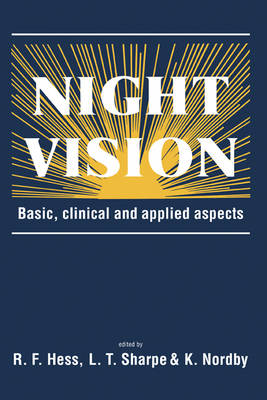 Night Vision: Basic, Clinical and Applied Aspects