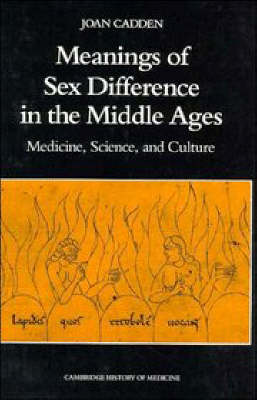 Meanings of Sex Difference in the Middle Ages: Medicine, Science, and Culture