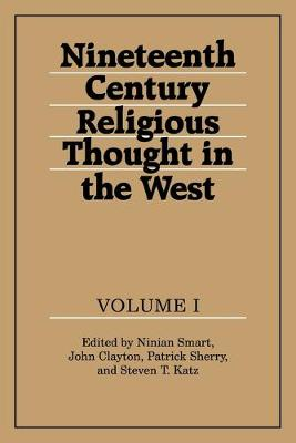Nineteenth-Century Religious Thought in the West: v. 1