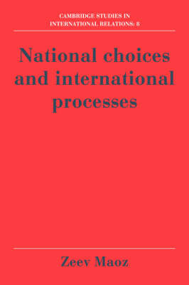 National Choices and International Processes