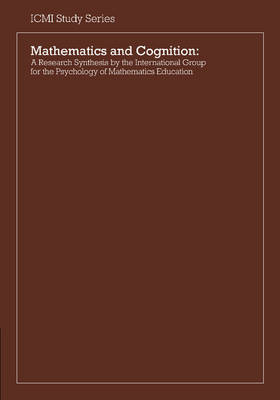 Mathematics and Cognition: A Research Synthesis by the International Group for the Psychology of Mathematics Education