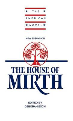 New Essays on 'The House of Mirth'