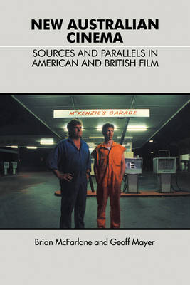New Australian Cinema: Sources and Parallels in American and British Film
