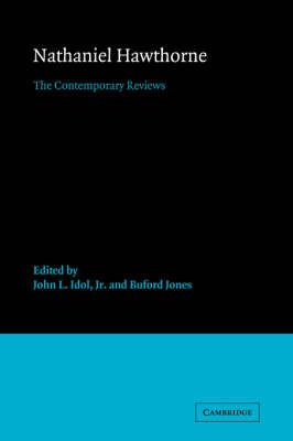 Nathaniel Hawthorne: The Contemporary Reviews