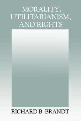 Morality, Utilitarianism, and Rights