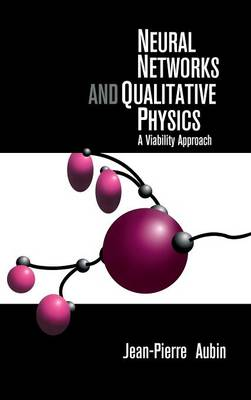Neural Networks and Qualitative Physics: A Viability Approach