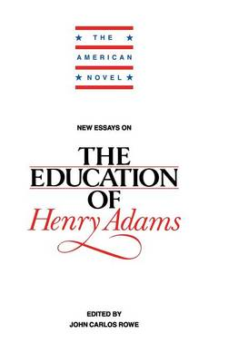 New Essays on The Education of Henry Adams