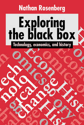 Exploring the Black Box: Technology, Economics, and History