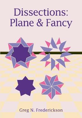 Dissections: Plane and Fancy
