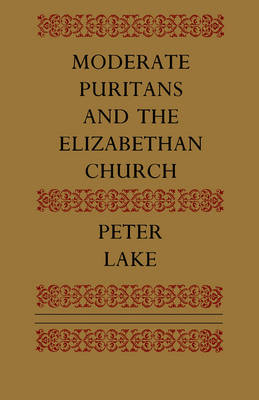 Moderate Puritans and the Elizabethan Church