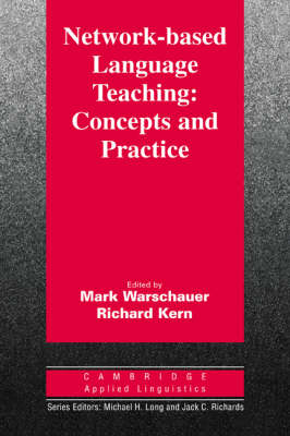 Network-Based Language Teaching: Concepts and Practice: Concepts and Practice