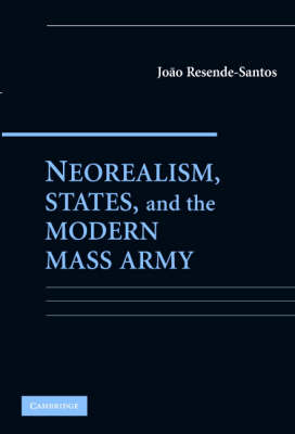 Neorealism, States, and the Modern Mass Army