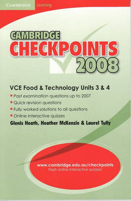 Cambridge Checkpoints VCE Food and Technology Units 3 and 4 2008
