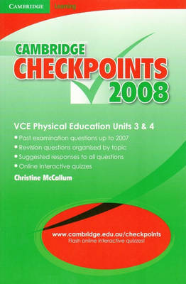Cambridge Checkpoints VCE Physical Education Units 3 and 4 2008