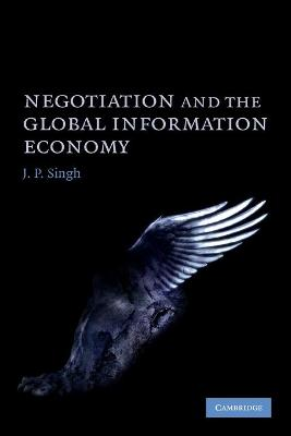 Negotiation and the Global Information Economy