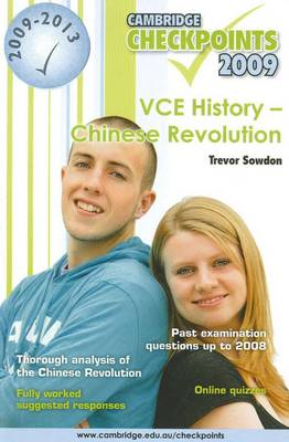 Cambridge Checkpoints VCE History - Chinese Revolution 2009-13