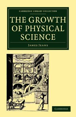 The Growth of Physical Science