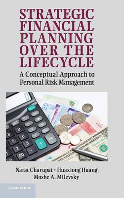 Strategic Financial Planning over the Lifecycle: A Conceptual Approach to Personal Risk Management