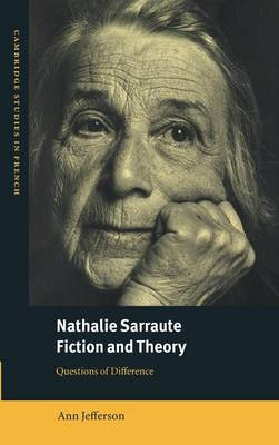 Nathalie Sarraute, Fiction and Theory: Questions of Difference