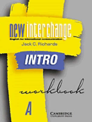 New Interchange Intro Workbook A: English for International Communication