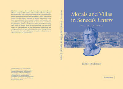 Morals and Villas in Seneca's Letters: Places to Dwell