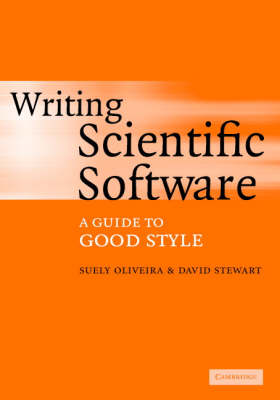 Writing Scientific Software: A Guide to Good Style
