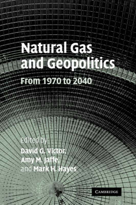 Natural Gas and Geopolitics: From 1970 to 2040
