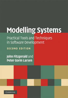 Modelling Systems: Practical Tools and Techniques in Software Development