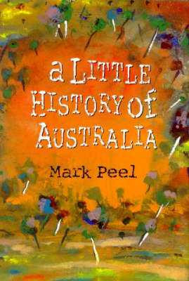 A Little History Of Australia